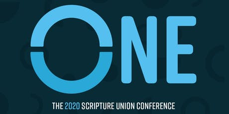ONE - Scripture Union Conference 2020 (Booking for SU Staff only) tickets