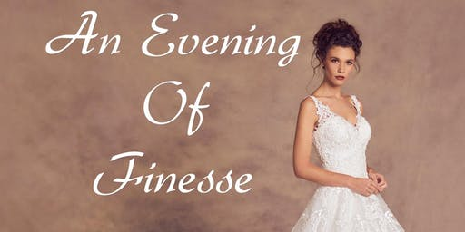 Wedding Fayre and Catwalk Event An Evening Of Finesse