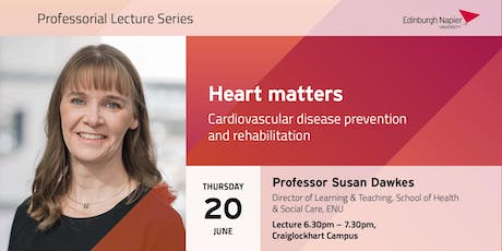 Heart Matters: Professorial Lecture with Professor Susan Dawkes tickets