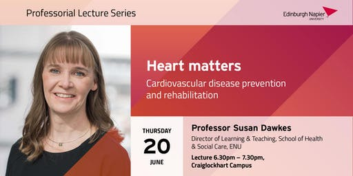 Heart Matters: Professorial Lecture with Professor Susan Dawkes