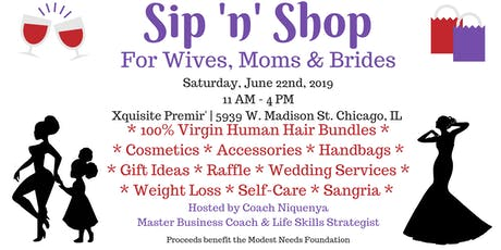 Sip 'n' Shop - For Wives, Moms & Brides tickets
