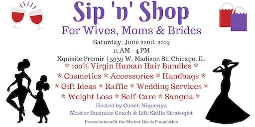 Sip 'n' Shop - For Wives, Moms & Brides
