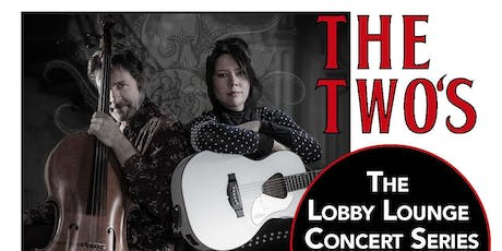 The Twos @ The Lobby Lounge tickets
