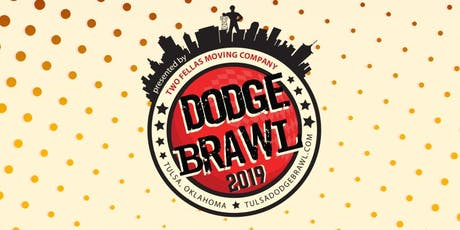 Tulsa Dodgebrawl 2019 presented by 2 Fellas Moving Company tickets