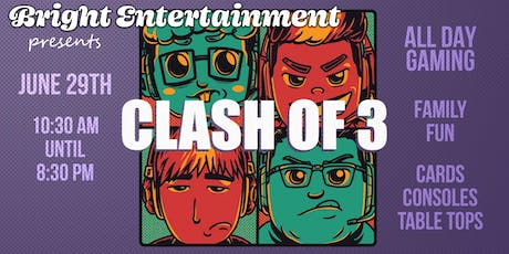 Clash of 3 - Table Tops - Tournaments - Gaming - Anime tickets