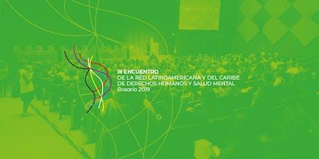 III Encuentro de la Red Latinoamericana y del Caribe de DDHH y Salud Mental entradas
