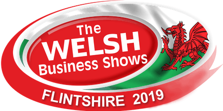 The Welsh Business Show - North Wales - Flintshire 2019 tickets