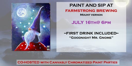 (#2) Goodnight Mr. Gnome Paint&Sip @ Farmstrong