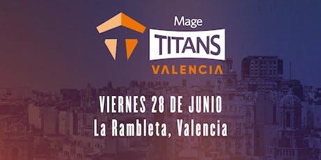 Mage Titans ES Valencia entradas
