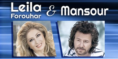 LEILA  FOROUHAR & MANSOUR  LIVE IN CONCERT tickets