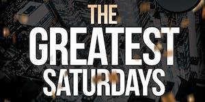 The Greatest Saturdays @ The Greatest Bar