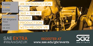 SAE EXTRA (LDN): An introduction into 360 + 180 VR...