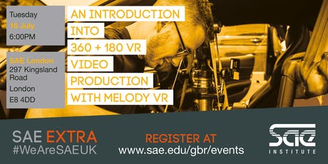 SAE EXTRA (LDN): An introduction into 360 + 180 VR video production with Melody VR tickets