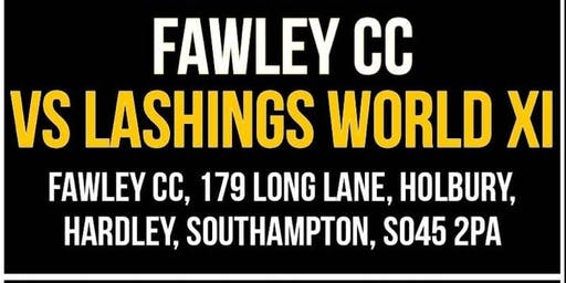Fawley CC v Lashings World XI