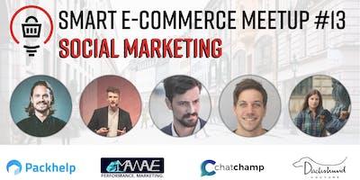 Smart E-Commerce Meetup #13: Social Marketing