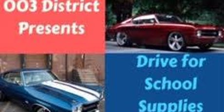 003 District Presents: Drive for School Supplies Car Show tickets