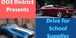 003 District Presents: Drive for School Supplies Car Show