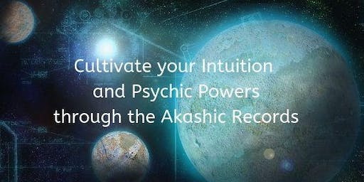 Develop your Intuition and Psychic Abilities: Akashic Records Workshop