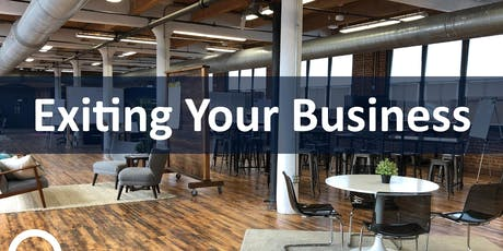 Exiting Your Business | Workshop tickets