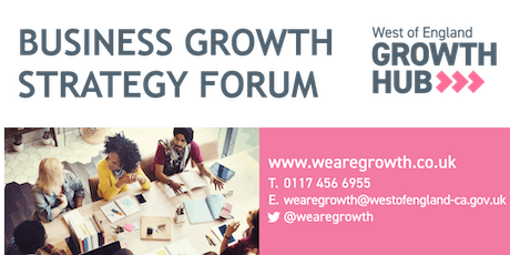 West of England Growth Hub Strategy Forum tickets