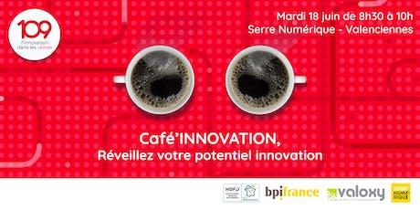 Café'innovation : Réveillez votre potentiel innovation billets