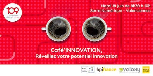 Café'innovation : Réveillez votre potentiel innovation