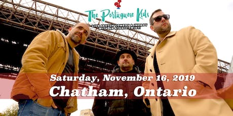 It's a Portuguese Thing! Live in Chatham, Ontario tickets