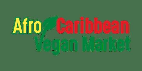 Summer Afro-Caribbean Vegan Evening Market  tickets