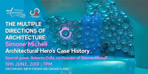 Simone Micheli: Architectural Hero's Case History