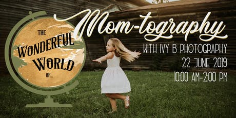 The Wonderful World of...Mom-tography tickets