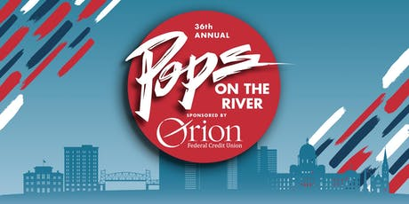 2019 Pops on the River  tickets