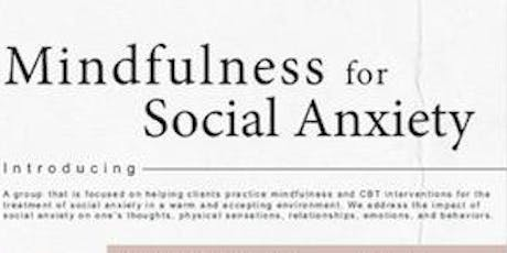 Mindfulness for Social Anxiety  tickets