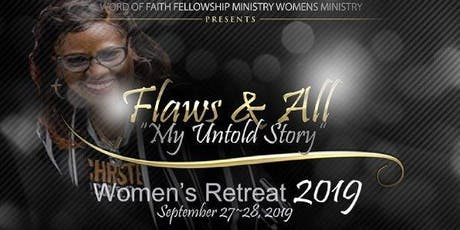 Word of Faith Fellowship Ministry Flaws & All Women's Retreat tickets
