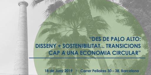 Jornada Des de Palo Alto: Disseny + Sostenibilitat cap a Economia Circular
