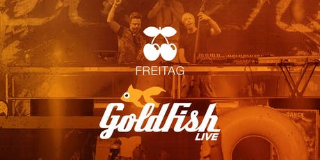 Goldfish (Live) Tickets