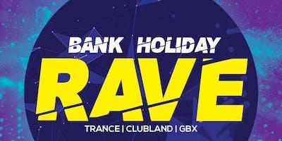 Bank Holiday Rave | Sunday 26th May
