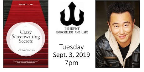 Meet Author Weiko Lin: Crazy Screenwriting Secrets at Trident, Boston tickets