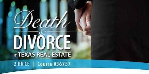 Death & Divorce in Texas Real Estate