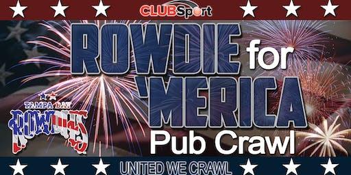 Rowdie for 'Merica Pub Crawl 2019