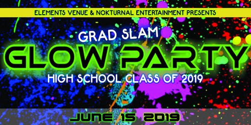 Glow Party High School Class of 2019