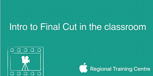 Introduction to Final Cut Pro in the classroom
