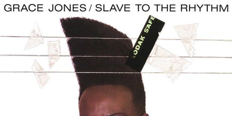 Classic Album Sundays London Presents Grace Jones 'Slave to the Rhythm' tickets