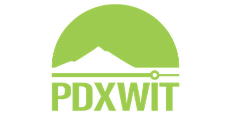 PDXWIT presents: Fast Pitch: Get your rad idea in front of investors! tickets