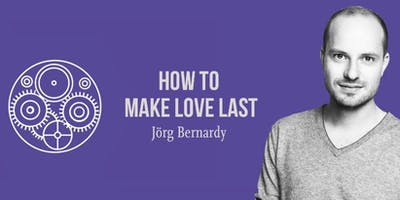 How to Make Love Last (in English)