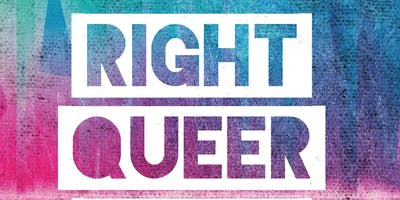 RIGHT QUEER RIGHT NOW - a YORK PRIDE afterparty fundraiser