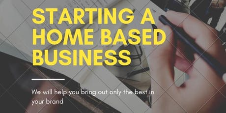 FREE How to Start a Home Based Business Webinar (ONLINE) tickets