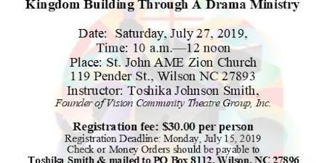 Kingdom Building Through Drama Ministry  tickets