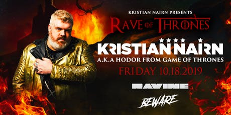 Kristian Nairn AKA Hodor: Rave Of Thrones - Ravine Atlanta tickets