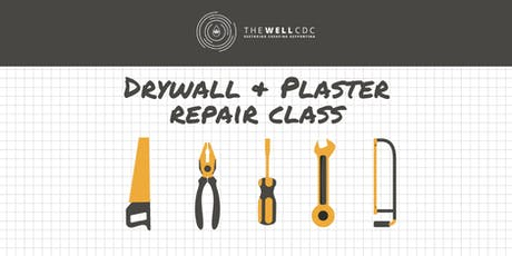Wall Series: Drywall & Plaster Repair Class tickets