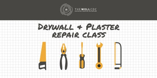 Wall Series: Drywall & Plaster Repair Class
